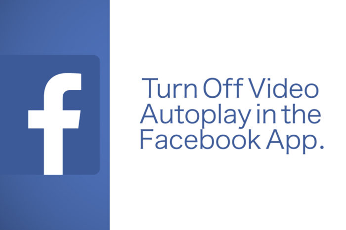 FB Video Autoplay with Sound is Coming Soon, Here's How to Turn it Off